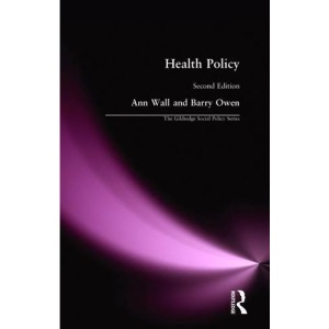 Health Policy (Gildredge Social Policy Series)