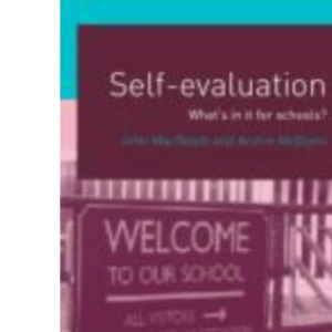 Self-evaluation: What's in it for Schools?