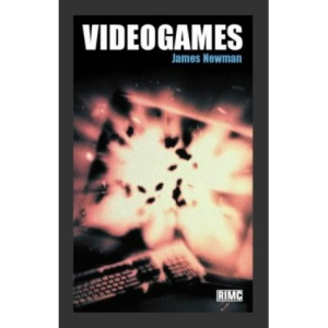 Videogames (Routledge Introductions to Media and Communications)