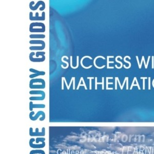 Success with Mathematics (Routledge Study Guides)