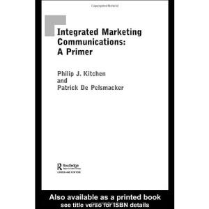 A Primer on Integrated Marketing Communication