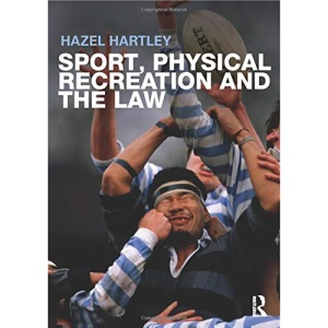 Sport, Physical Recreation and the Law