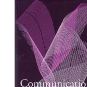 Communication, Relationships and Care: A Reader