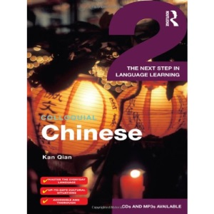 Colloquial Chinese 2 (Colloquial Series)