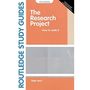 Research Project How to Write it (Routledge Study Guides)