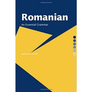 Romanian: An Essential Grammar (Essential Grammars)