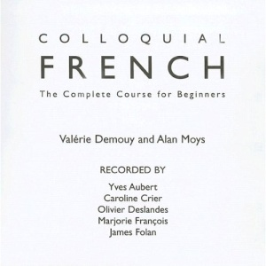 Colloquial French (Colloquial Series)