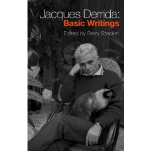 Jacques Derrida: Basic Writings