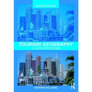 Tourism Geography (Routledge Contemporary Human Geography Series)