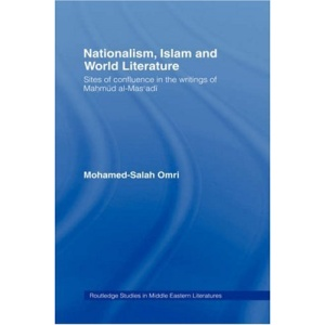 Nationalism, Islam and World Literature (Routledge Studies in Middle Eastern Literatures)