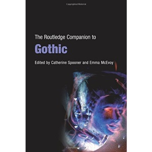 The Routledge Companion to Gothic (Routledge Companions)