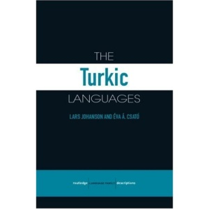 The Turkic Languages (Routledge Language Family) (Routledge Language Family Series)