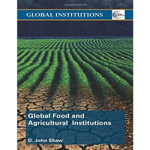Global Food and Agricultural Institutions (Global Institutions)