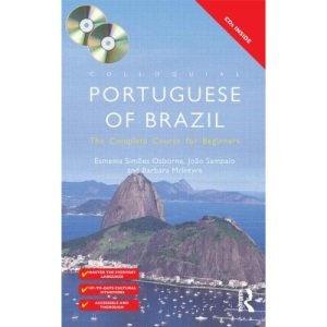 Colloquial Portuguese of Brazil: The Complete Course for Beginners (Colloquial Series) (Routledge Colloquials)