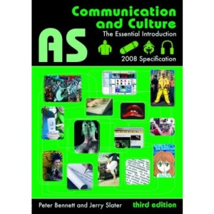 AS Communication and Culture: The Essential Introduction (Essentials)