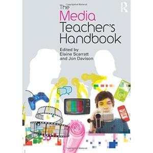 The Media Teacher's Handbook