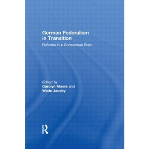 German Federalism in Transition