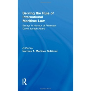 Serving the Rule of International Maritime Law