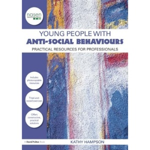 Young People with Anti-social Behaviours (David Fulton / Nasen)