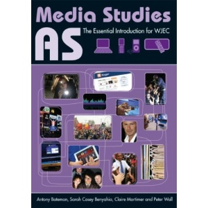AS Media Studies: The Essential Introduction for WJAC (Essentials)