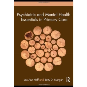 Psychiatric and Mental Health Essentials in Primary Care: An Introduction for Nurse Practitioners