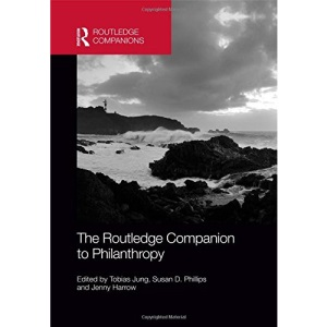 The Routledge Companion to Philanthropy (Routledge Companions in Business, Management and Marketing)