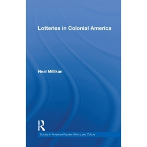 Lotteries in Colonial America (Studies in American Popular History and Culture)