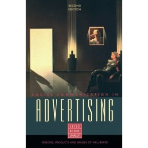 Social Communication in Advertising: Persons, Products and Images of Well Being