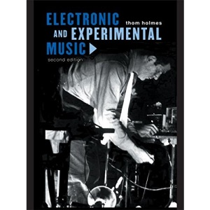 Electronic and Experimental Music (Media and Popularculture)