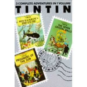 Adventures of Tintin: Red Rackham's Treasure, Seven Crystal Balls and Prisoners of the Sun v. 4 (Tintin three-in-one volumes)