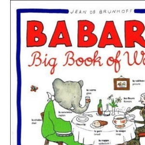 Babar's Big Book of Words in French and English