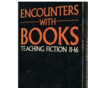 Encounters with Books (Teaching Secondary English Series)