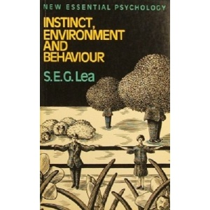 Instinct, Environment and Behaviour (New Essential Psychology)