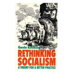Rethinking Socialism: Theory for a Better Practice