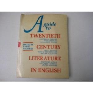 A Guide to Twentieth Century Literature in English