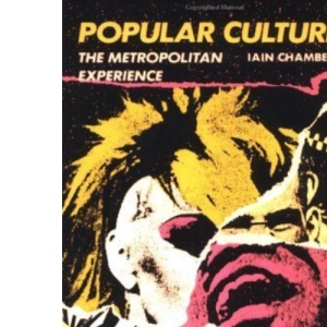 Popular Culture: The Metropolitan Experience (Studies in Communication)