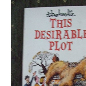 This Desirable Plot - A Dream-House Hunter's Nightmare