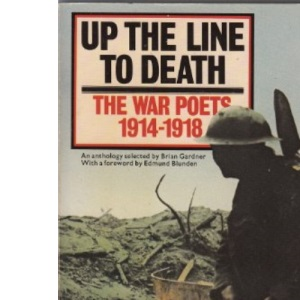 Up the Line to Death: The War Poets 1914-1918 (Magnum books)