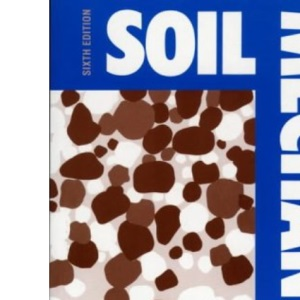 Soil Mechanics, Sixth Edition