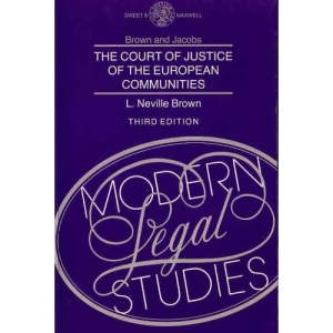 The Court of Justice of the European Communities (Modern legal studies)