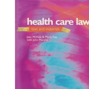 Health Care Law: Text and Materials: Text, Cases and Materials (Recent Results in Cancer Research)