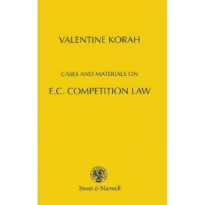 Cases and Materials on E.C.Competition Law