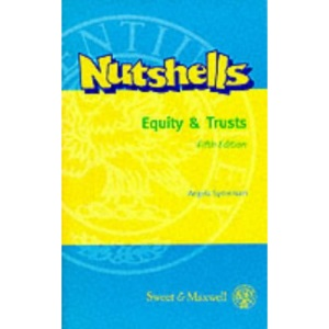 Equity and Trusts (Nutshells)