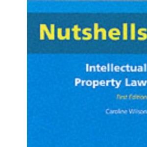Intellectual Property Law (Nutshells)