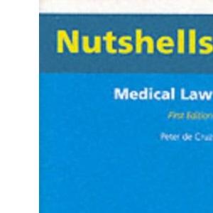 Medical Law (Nutshells S.)