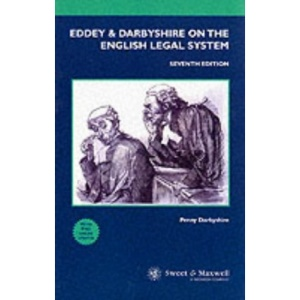 Eddey and Darbyshire on the English Legal System (Concise College Texts)