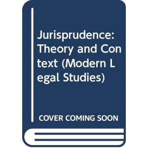 Jurisprudence: Theory and Context (Modern Legal Studies)