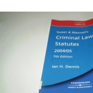 Sweet and Maxwell's Criminal Law Statutes