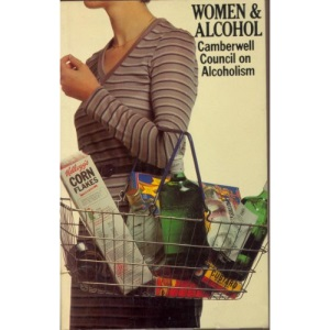 Women and Alcohol (Social Science Paperbacks)