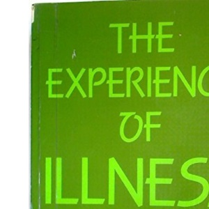 The Experience of Illness